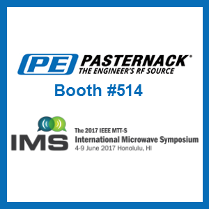 Pasternack to Exhibit at the 2017 IEEE MTT-S International Microwave Symposium